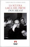 La scuola laica del prete. Don Milani - Fabrizio Braccini, Roberta Taddei