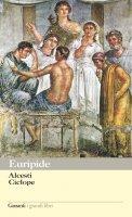 Alcesti e Ciclope - Euripide