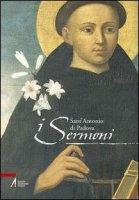 I Sermoni - Antonio da Padova (sant')