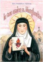 La tua amica s. Margherita - Astrua Massimo