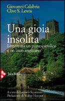 Una gioia insolita - Calabria Giovanni, Lewis Clive Staples