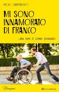 Copertina di 'Mi sono innamorato di Franco'