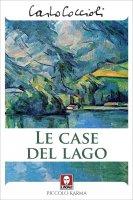 Le case del lago - Carlo Coccioli