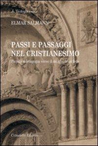 Copertina di 'Passi e passaggi nel Cristianesimo'