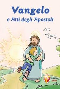 Copertina di 'Vangelo e Atti degli Apostoli. Prima Confessione'