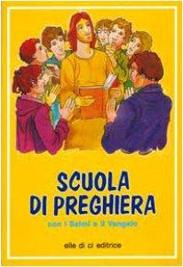 Copertina di 'Scuola di preghiera con i Salmi e il Vangelo'