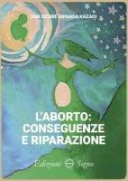 Laborto: conseguenze e riparazione - don Désiré Mpanda Kazadi