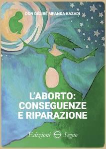 Copertina di 'Laborto: conseguenze e riparazione'