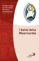 I salmi della Misericordia - Pontificio Consiglio per la Promozione della Nuova Evangelizzazione