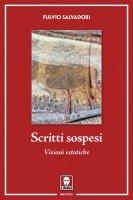 Scritti sospesi - Fulvio Salvadori
