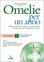 Omelie per un anno. Con cd-rom. Vol. 2: Anno C. Tempo ordinario e solennità - Pellegrino Michele (Cardinale), Bonora Antonio, Mosso Domenico, Bersini Francesco