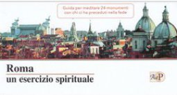 Copertina di 'Roma un esercizio spirituale'