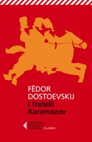 I fratelli Karamazov - Fëdor Dostoevskij