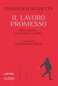 Copertina di 'Il lavoro promesso'