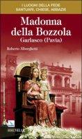 Madonna della Bozzola. Garlasco (Pavia) - Alborghetti Roberto