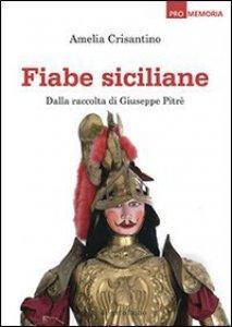 Copertina di 'Fiabe siciliane. Dalla raccolta di Giuseppe Pitrè'