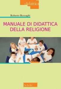 Copertina di 'Manuale di didattica della religione'