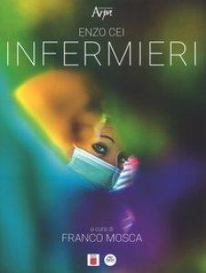 Copertina di 'Infermieri-Nurses. Ediz. illustrata'