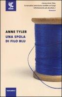 Una spola di filo blu - Tyler Anne