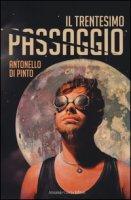 Il trentesimo passaggio - Di Pinto Antonello