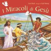 I miracoli di Gesù - Rock Lois