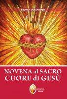 Novena al Sacro Cuore di Gesù - Tarantino Bruno