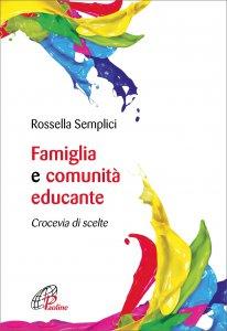 Copertina di 'Famiglia e comunità educante'