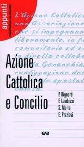 Copertina di 'Azione Cattolica e Concilio'