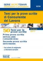 Temi per le prove scritte di Consulente del Lavoro - 50 Temi - Redazioni Edizioni Simone