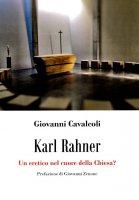 Karl Rahner - Giovanni Cavalcoli
