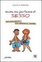 Scusa ma parliamo di sesso - Pirrone Cecilia
