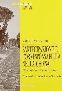 Copertina di 'Partecipazione e corresponsabilità nella Chiesa. I consigli diocesiani e pastorali'