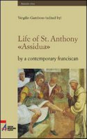 Life of st. Anthony. «Assidua» by a contemporary franciscan - Gamboso Vergilio