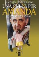 Una culla per Amanda - Andrea Zambrano