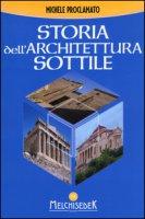 Storia dell'architettura sottile - Proclamato Michele