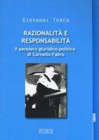 Razionalità e responsabilità - Giovanni Turco