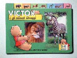 Copertina di 'Victor e gli animali selvaggi'