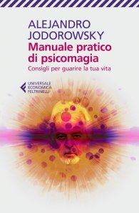 Copertina di 'Manuale pratico di psicomagia'