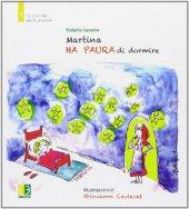 Martina ha paura di dormire - Valeria Iacono