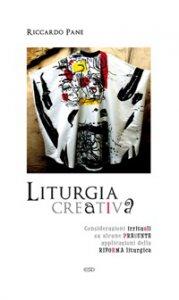 Copertina di 'Liturgia creativa'