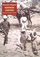 Manfredo Camperio. Storia di un visionario in Africa - Pellegatta Alessandro