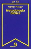 Metodologia biblica (gdt 205) - Stenger Werner
