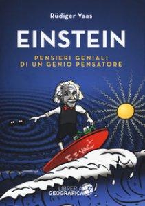 Copertina di 'Einstein. Pensieri geniali di un genio pensatore'