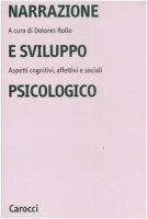 Narrazione e sviluppo psicologico. Aspetti cognitivi, affettivi e sociali