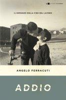 Addio - Angelo Ferracuti