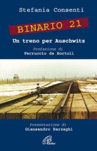 Copertina di 'Binario 21. Un treno per Auschwitz.'