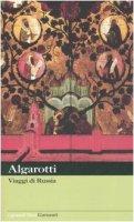Viaggi di Russia - Algarotti Francesco