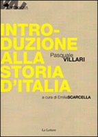 Introduzione alla storia d'Italia - Villari Pasquale