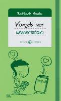Vangelo per universitari - Maiolini Raffaele