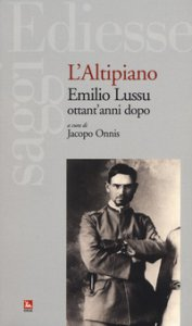 Copertina di 'L' altipiano. Emilio Lussu ottant'anni dopo'